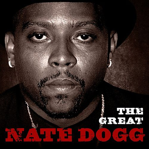 The Great Nate Dogg di Nate Dogg