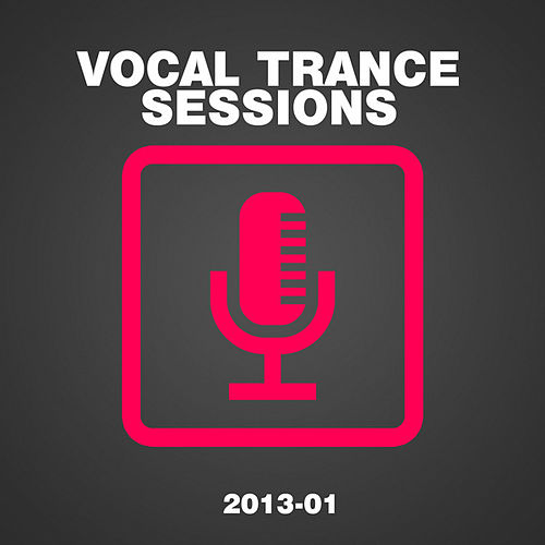 Vocal Trance Sessions 2013-01 von Various Artists
