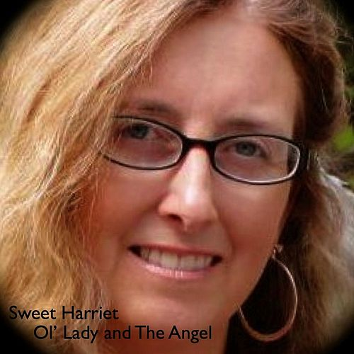 Ol' Lady and the Angel by Sweet Harriet