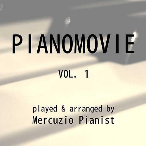 Pianomovie, Vol. 1 by Mercuzio Pianist