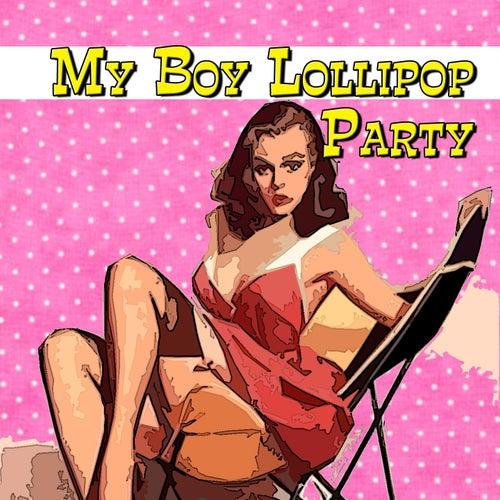 My Boy Lollipop Party de Various Artists