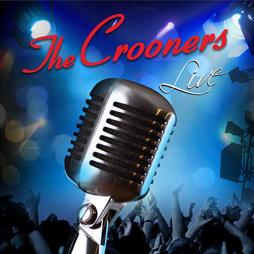 The Crooners Live von The Crooners