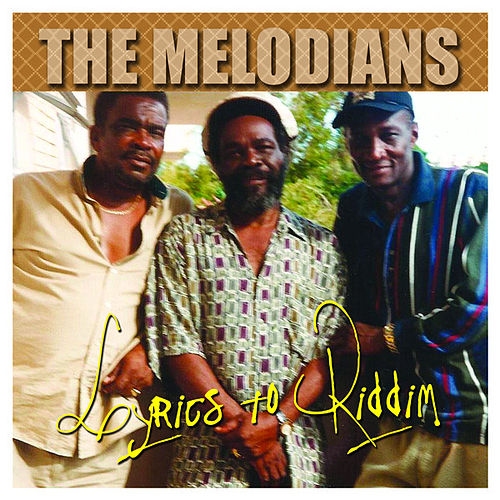 Lyrics To Riddim by The Melodians