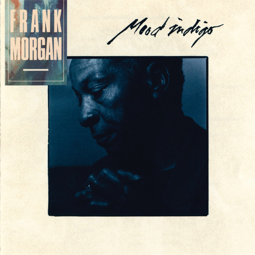 Mood Indigo de Frank Morgan