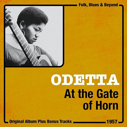 At the Gates of Horn (Original Album Plus Bonus Tracks, 1957) de Odetta