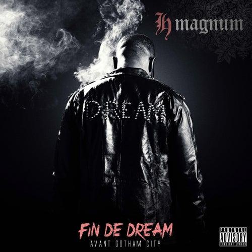 Fin de Dream (Avant Gotham City) de H Magnum