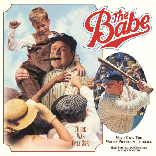 The Babe by Elmer Bernstein