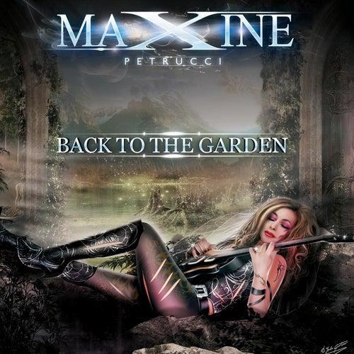 Back to the Garden von Maxine Petrucci