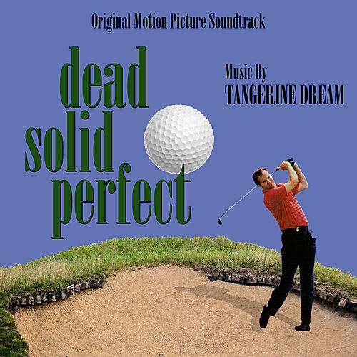 Dead Solid Perfect - Original Soundtrack Recording de Tangerine Dream