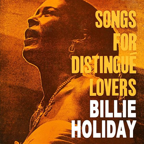 Songs For Distingue Lovers de Billie Holiday