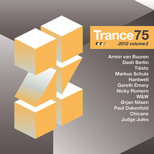 Trance 75 - 2012, Vol. 2 (Unmixed) de Various Artists