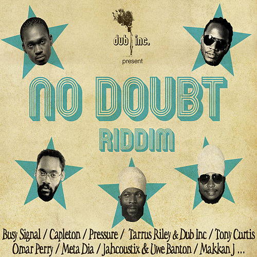 No doubt Riddim by Dub Inc.