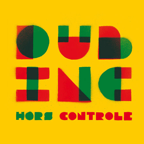 Hors Contrôle de Dub Inc.