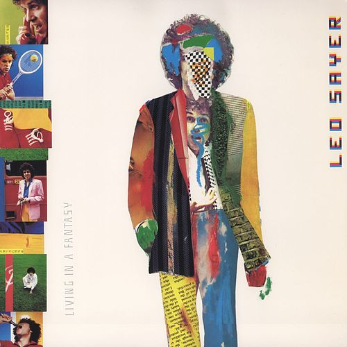 Living In A Fantasy by Leo Sayer