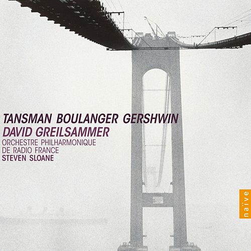 Tansman, Boulanger, Gershwin de David Greilsammer
