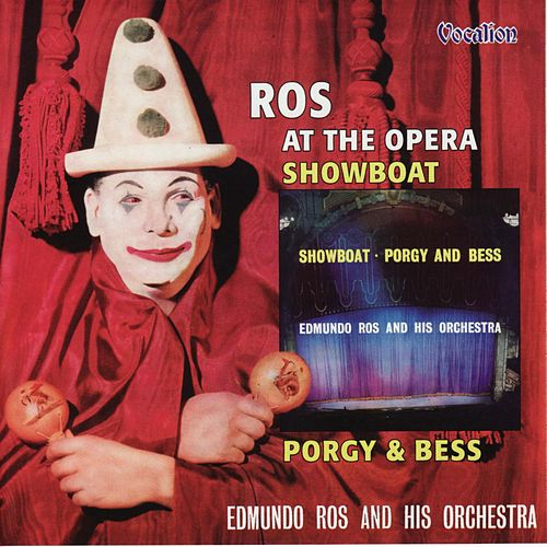 Ros At the Opera/Showboat, Porgy and Bess de Edmundo Ros