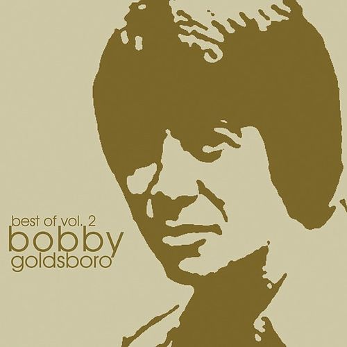 The Best Of Vol. 2 von Bobby Goldsboro