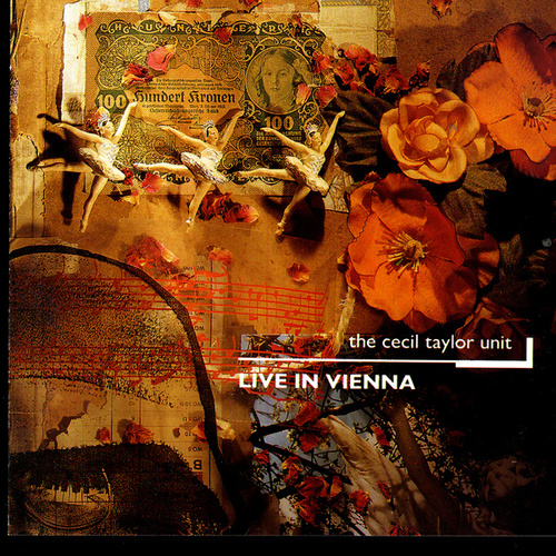 Live In Vienna by Cecil Taylor