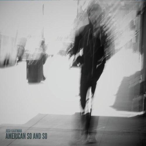 American so and So von Josh Kaufman