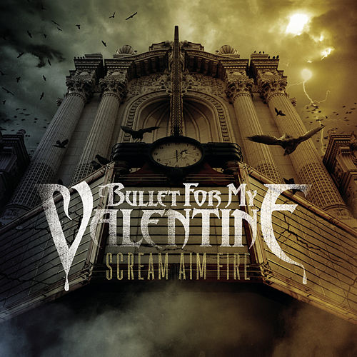 Scream Aim Fire de Bullet For My Valentine