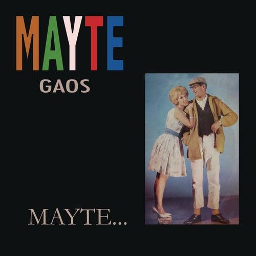 Mayté... von Mayte Gaos