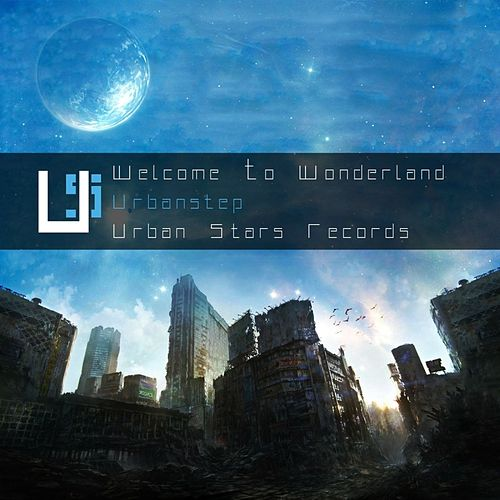 Welcome To Wonderland - EP by Urbanstep
