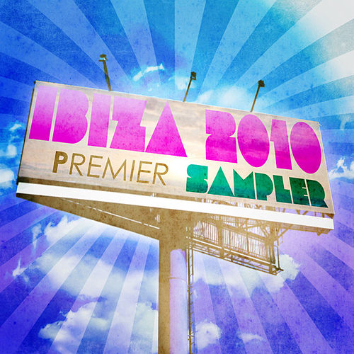 Premier Ibiza Sampler 2010 von Various Artists