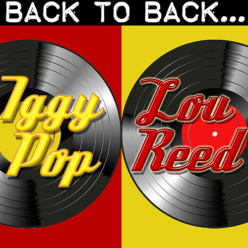 Back To Back: Iggy Pop & Lou Reed de Various Artists