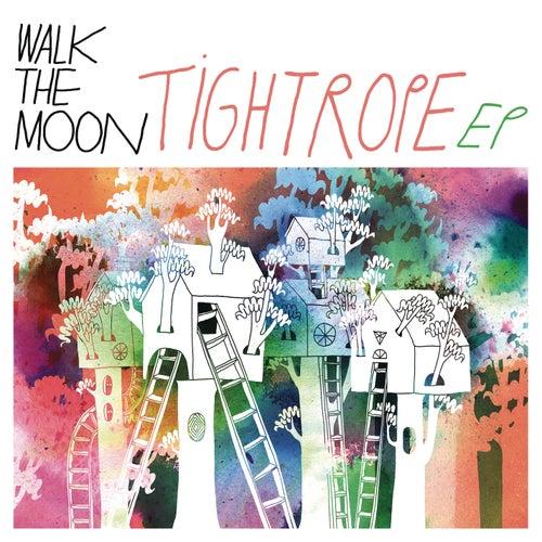 Tightrope EP de Walk The Moon