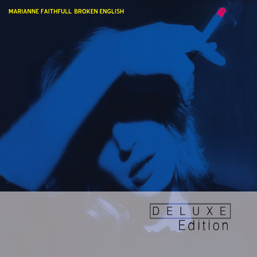 Broken English (Deluxe Edition) by Marianne Faithfull