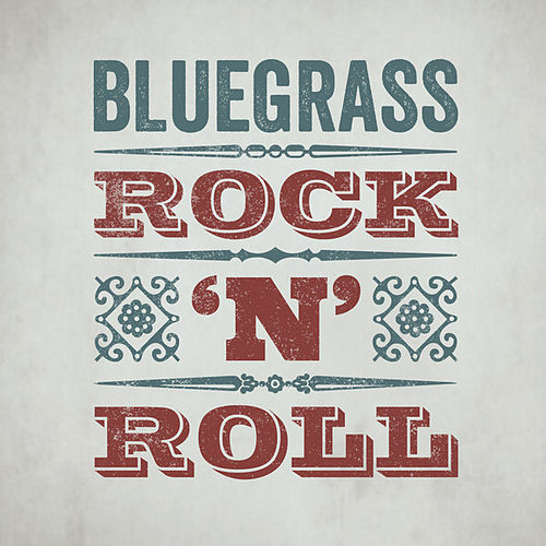 Bluegrass Rock 'n' Roll by Various Artists