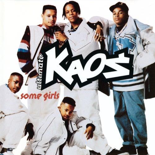Some Girls von Ultimate Kaos