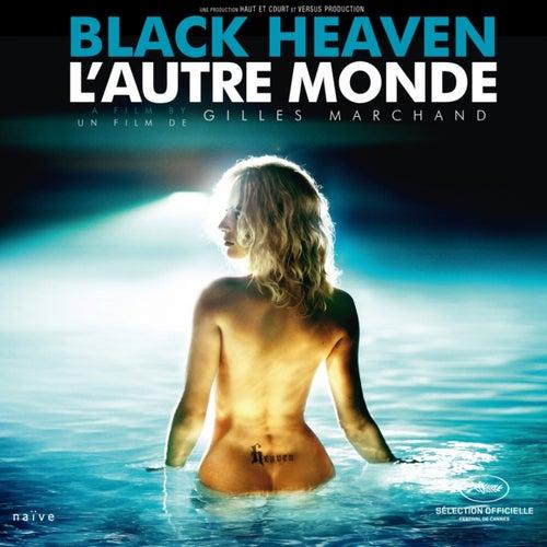Black Heaven / L'Autre Monde (Original Motion Picture Soundtrack) de Various Artists