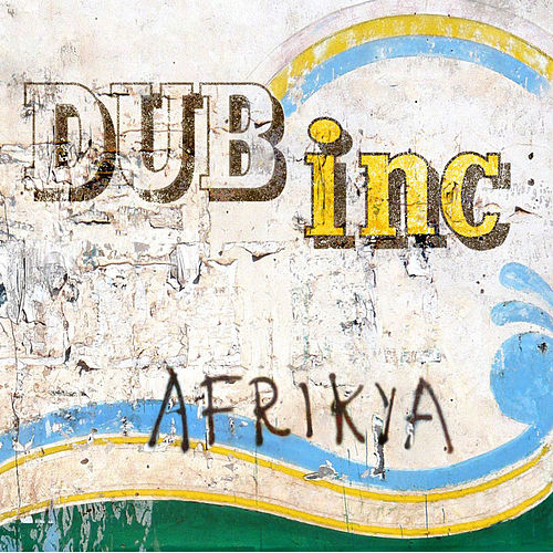 Afrikya by Dub Inc.