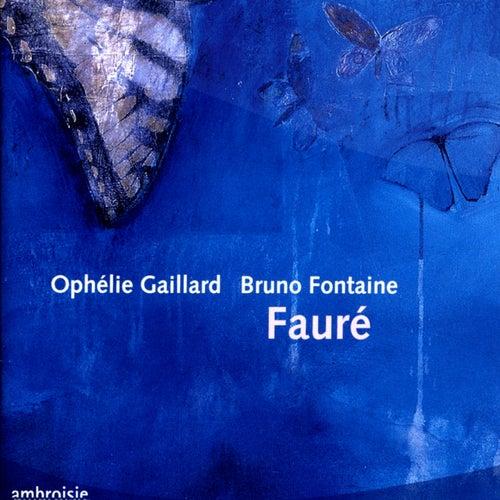 Gabriel Fauré: Cello Works by Ophélie Gaillard