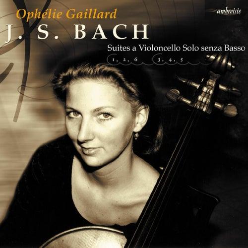 Bach: Suites for Cello by Ophélie Gaillard