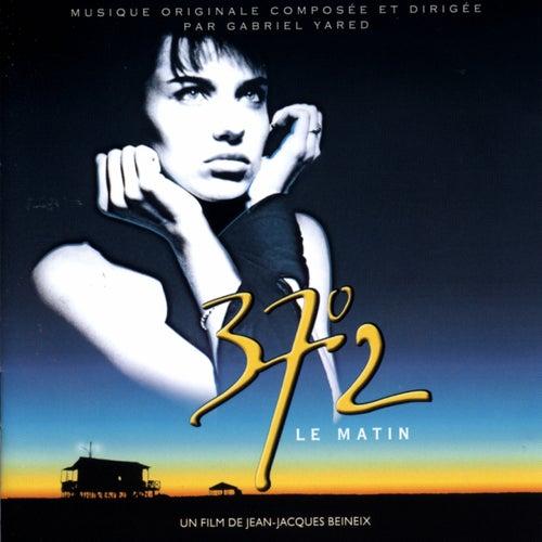 37°2 Le Matin (Original Motion Picture Soundtrack) de Gabriel Yared