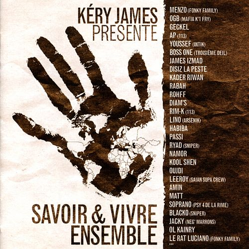 Savoir & Vivre Ensemble de Kery James