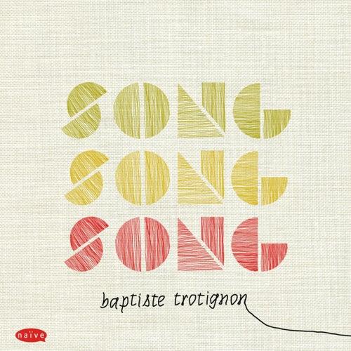 Song, song, song by Baptiste Trotignon