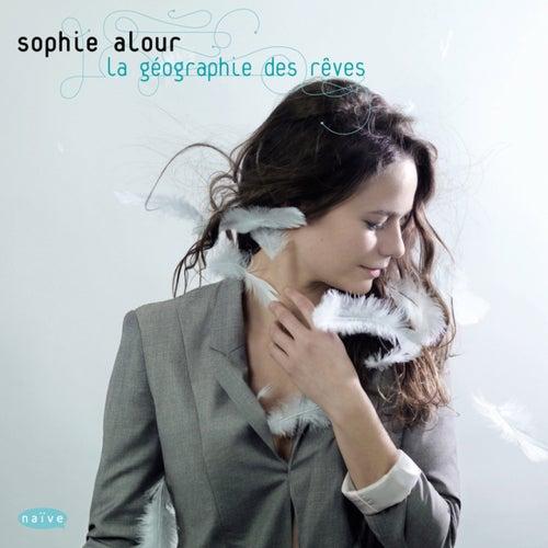 La géographie des rêves de Sophie Alour