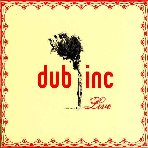 Live by Dub Inc.