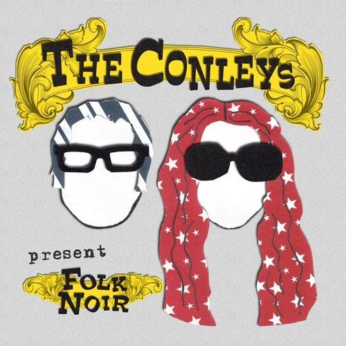Folk Noir by The Conleys
