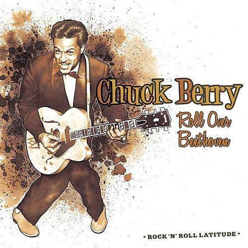 Roll Over Beethoven de Chuck Berry