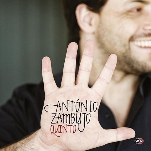 Quinto (Deluxe Edition) by António Zambujo