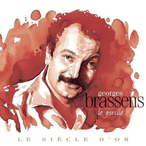 Georges Brassens: Le siècle d'or de Georges Brassens