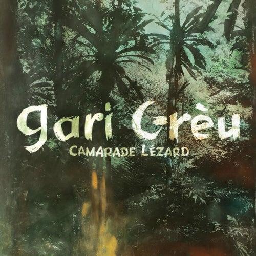 Camarade Lézard de Gari Grèu