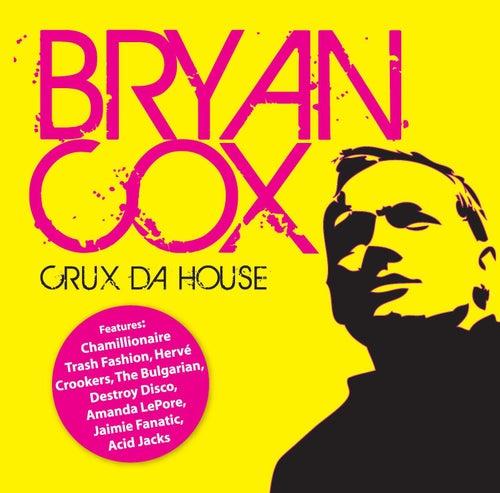 Crux Da House by Bryan Cox