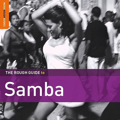 Rough Guide To Samba [Second Edition] by Various Artists