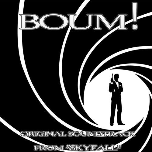 Boum! (Original soundtrack From' Skyfall') di Charles Trenet