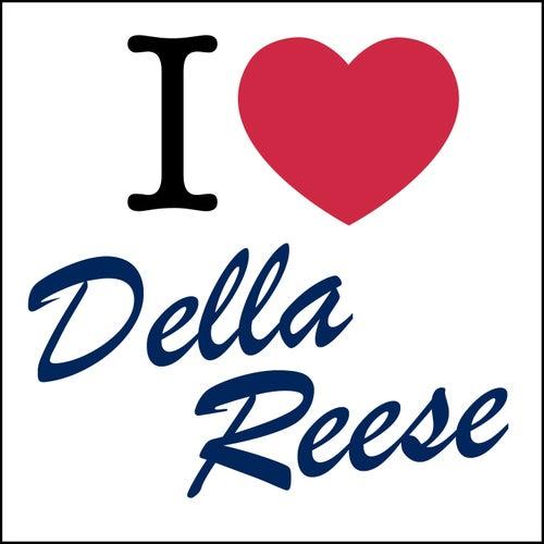 I Love... von Della Reese